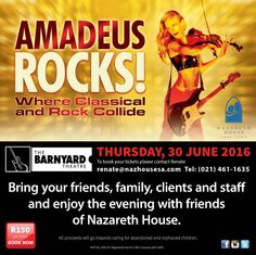 Yes!! We would love to meet you all! Cape Town Rocks 30 June 2016 Bring your friends, family, clients and staff. Come enjoy a fun evening with friends of Nazareth House at the Barnyard Theatre. All proceeds will go towards caring for the abandoned and orphaned children in our care. R150 per ticket. To book your tickets please contact Renate at renate@nazhousesa.com or 021 461 1635 Doors open at 18:30 Show starts at 20:00