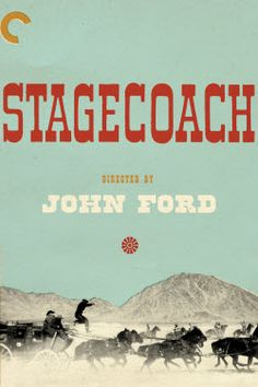 """""""Stagecoach."""" John Ford's iconic 1939 Western is generally considered the first modern Western and  set the template for many films to follow.  Orson Welles praised it for its lean style, and nothing seems wasted or without purpose.  It is also a classic """"ark"""" film, where a number of disparate characters are thrown together and have to survive."""