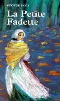 """La Petite Fadette"" by George Sand"