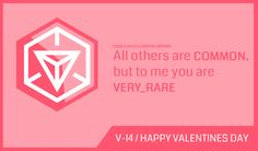 #Ingress Valentines Card - All others are COMMON, but to me you are VERY_RARE #HVD