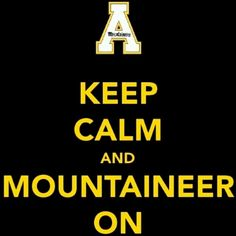 Appalachian State University Mountaineers Boone Happy Appy Appalachian State University App State Quotes To Live By