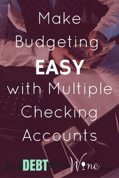 How to Budget | Budget with Multiple Checking Accounts | Money Management |