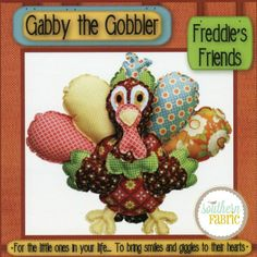 Gabby the Gobbler Toy Pattern #FF105GG by Freddies Friends