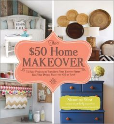 Beautify your home with 75 budget-friendly crafts, 25 of which can be completed without spending a dime! Color photos.>
