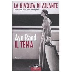 Il tema. La rivolta di Atlante: Amazon.it: Ayn Rand, L. Grimaldi: Libri