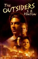 The Outsiders / by S. E. Hinton