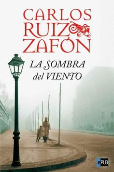 La Sombra Del Viento - Carlos Ruiz Zafón The Shadow of The Wind by Carlos Ruiz… I Love Books, Great Books, Books To Read, My Books, The Book Thief, World Of Books, Lectures, Film Music Books, Love Reading