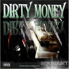 Dirty Money Cover