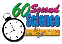 60 Second Science