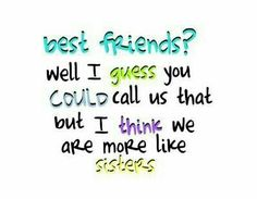 ♡☆ Best Friend's are more like Sister's! ☆♡