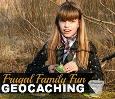 Geocaching: Frugal Family Fun!