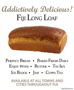 Fiji Long Loaf - we all grew up eating this. How do you like to eat your long loaf? www.fijimyhome.com