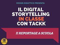 Integrare il Digital Storytelling in classe: il reportage | Design Didattico