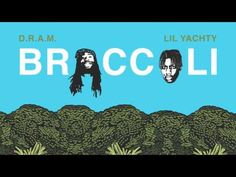 D.R.A.M. - Broccoli feat. Lil Yachty (Audio) - YouTube