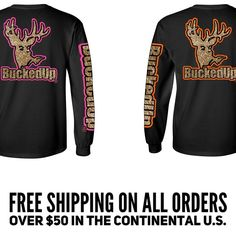 AVAILABLE FOR PRE-ORDER! Visit BuckedUpApparel.com  #BuckedUp #buckskin #buck #deer #country #hunting #redneck #shescountry #countrygirl #countrymusic #mudding #countryliving #pink #orange #huntress #lovetohunt #redneckgirl #countryboy #countrystyle