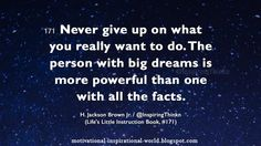 Roy Bennett (@InspiringThinkn) | Twitter: Never give up on what you really want to do. .... H. Jackson Brown Jr. #quote