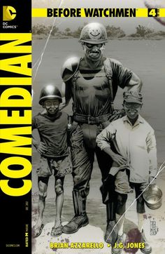 Before Watchmen: Comedian #4 (of 6)    Having survived the craziness of the L.A. Watts riots, The Comedian does the only thing that makes sense to him...returns to fight in the jungles of Vietnam.