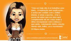 De onde vem sua inspiração?  #centraldancadoventre #dancadoventre #paixão #mulher #mascote http://www.centraldancadoventre.com.br/mascotes