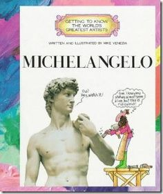 Michelangelo: Getting to Know the World's Greatest Artists; Buy entertaining children's books and media and other well-priced gifts for tots to teens at The Met Store. Art Books For Kids, Childrens Books, Famous Artists, Great Artists, Michelangelo Artist, Veritas Press, Reading Levels, Getting To Know, The World's Greatest