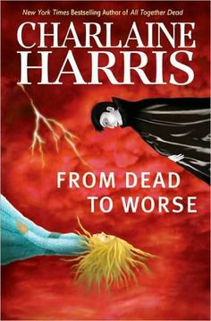 ✯ From Dead To Worse - Book 8 - by Charlaine Harris ✯