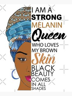Strong Black Melanin Queen Poster by blackartmatters Catherine Marable Black Love Art, My Black Is Beautiful, Melanin Quotes, Black Women Quotes, Famous Women Quotes, Queen Poster, Black Artwork, Love Quotes For Her, Black Queen