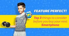Smartphones with Best Features - Explore now with Buying Guide !  Flipkart Best Smartphone Sale  Best Smartphone's Feature Perfect Buying Guide  Top 3 Things to consider before you buy your Next and Best Smartphone      1) Best Battery   2) Cool Camera3) High RAM  Checkout for latest prices with details of Best Smartphones at-  http://fkrt.it/S7oOsTuuuN  http://fkrt.it/mj55J!NNNN   Disclaimer - All the products and all the information related to them like release date-time available…