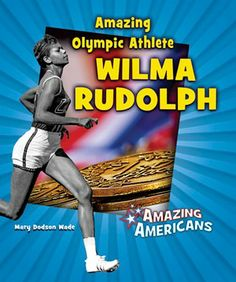Another title in the AMAZING AMERICANS series, AMAZING OLYMPIC ATHLETE WILMA RUDOLPH explores the life of Wilma Rudolph, the first American woman to win three gold medals in the same Olympics. After attending the 1956 Olympics, where she won a bronze medal, and the 1960 Olympics, where she won three gold medals, Rudolph became a teacher and mentor to other runners. This easy-to-read biography allows new readers to learn about an amazing person! American Series, American Women, 1956 Olympics, Wilma Rudolph, Childrens Ebooks, Becoming A Teacher, New Readers, Olympic Athletes, Chapter Books