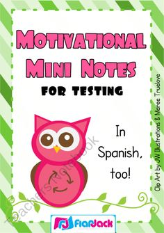 FREE Motivation Mini Notes for Testing in Spanish & English - FREE product from FlapJack-Ed-Resources on TeachersNotebook.com