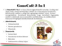 http://www.ganoexcel2u.com/HU5472004 képek:http://www.pinterest.com/fakanal01/laciganoexcel/