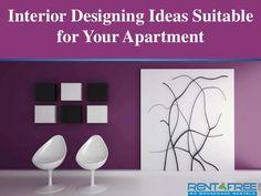 Interior Designing Ideas Suitable for Your Apartment Online Real Estate, Interior Designing, Property For Rent, Ideas, Home Decor, Interiors, Interior Design Studio, Interior Design, Decoration Home
