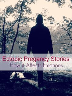Ectopic Pregnancy Stories: How it Affects People Differently