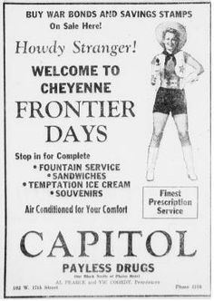 In 1943, folk's minds were on the war and war bonds, in addition to Cheyenne Frontier Days.