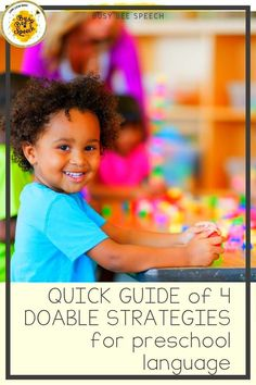 """Here's an easy """"quick guide"""" of research-based speech therapy ideas that you can pull out and use with your littles tomorrow!"""