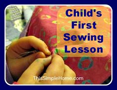 Teaching My Child to Sew- first sewing lesson where she made a baby blanket!