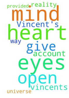 Lord please open Vincent's eyes and heart and mind - Lord please open Vincents eyes and heart and mind to the reality that you are God of the universe, and that he will have to give account to you, and that you have provided the only way through Jesus Christ. Posted at: https://prayerrequest.com/t/Cwb #pray #prayer #request #prayerrequest
