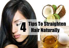 4 Tips To Straighten Hair Naturally