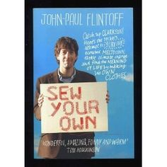 Sew your own- John-Paul Flintoff