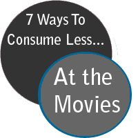 Summer means summer blockbuster movies. Advice on being more eco-conscious at the cineplex. #ecofriendlyideas #gogreen
