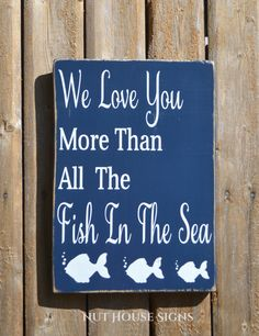 Beach Baby Sign Nautical Nursery Decor Fish Theme Wall Art New Baby Gift We Love You More Than Fish In The Sea Baby Shower Boys Girls Room by NutHouseSigns on Etsy