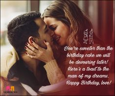 Birthday Love Quotes For Him: The Special Man In Your Life! Make your man feel special with your love on his birthday with our selection of the 20 best birthday love quotes for him! We're sure he'll be delighted. Inspirational Happy Birthday Quotes, Happy Birthday Quotes For Daughter, Romantic Birthday Wishes, Happy Birthday Quotes For Friends, Boyfriend Birthday Quotes, Birthday Wish For Husband, Birthday Quotes For Him, Quotes Inspirational, Happy Birthday Lover