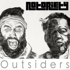 """DEF!NITION OF FRESH : Notoriety - Outsiders...Matt Whitlock the manager for the duo Notoriety out of Brockton, MA sends """"Outsiders"""", the first single off of Notoriety's upcoming mixtape, """"The Ground Table""""."""