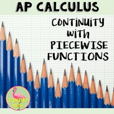 FREEBIE! for AP Calculus and finding Continuity with Piecewise Functions
