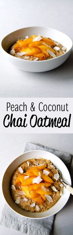 Peach & Coconut Chai Oatmeal – Wake up and enjoy a perfect bowl of healthy oatmeal, with this chai oatmeal topped with warm peaches and coconut flakes. (Vegan & GF) | RECIPE at :