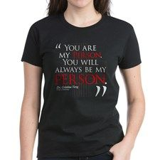 You are my person. You will always be my person. - Cristina Yang, Grey's Anatomy. Cristina and Meredith are each others person. Who is your person? Make a great gift! #greysanatomy #tgit #tshrit #tshirtdesign #cristinayang #meredithgrey