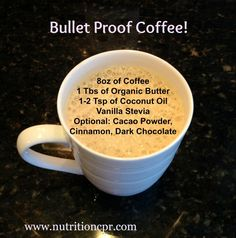 Bullet Proof Coffee - my fave recipe except I use MCT oil (just a different form of coconut oil) . love it with a pinch of Ceylon Cinnamon and once in a while I blend in a scoop of vanilla whey protein powder for an extra punch. Taste is fabulous - thi Healthy Smoothies, Healthy Drinks, Healthy Eating, Simple Smoothies, Diet Drinks, Healthy Fats, Healthy Desserts, Clean Eating, Ketogenic Recipes