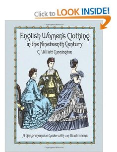 English Women's Clothing in the Nineteenth Century Dover Fashion and Costumes: Amazon.co.uk: C. W. Cunnington: Books