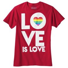 """Target LGBTA Pride 2013 items, limited time & availability ~ Pride """"Love Is Love"""" Men's Crew Neck Tee - Red"""