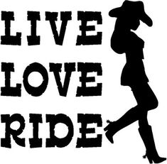 Country Cowgirl Live Love Ride Vinyl Car Decal Bumper Window Sticker Any Color Multiple Sizes Jenuin Horse Silhouette, Silhouette Cameo, Horse Stencil, Vinyl Decals, Car Decals, Grafiti, Live Love, Vinyl Projects, Adhesive Vinyl