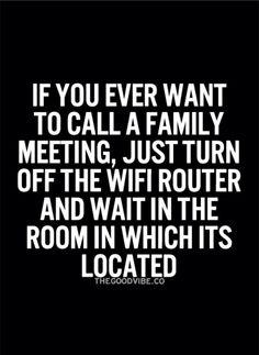 so true the kids would freak!