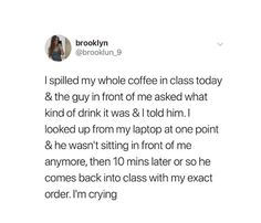 He drank it in front of me, never breaking eye contact. Funny Cute, Hilarious, Gives Me Hope, Faith In Humanity Restored, Cute Stories, Just Dream, Wholesome Memes, Funny Relatable Memes, Make Me Happy
